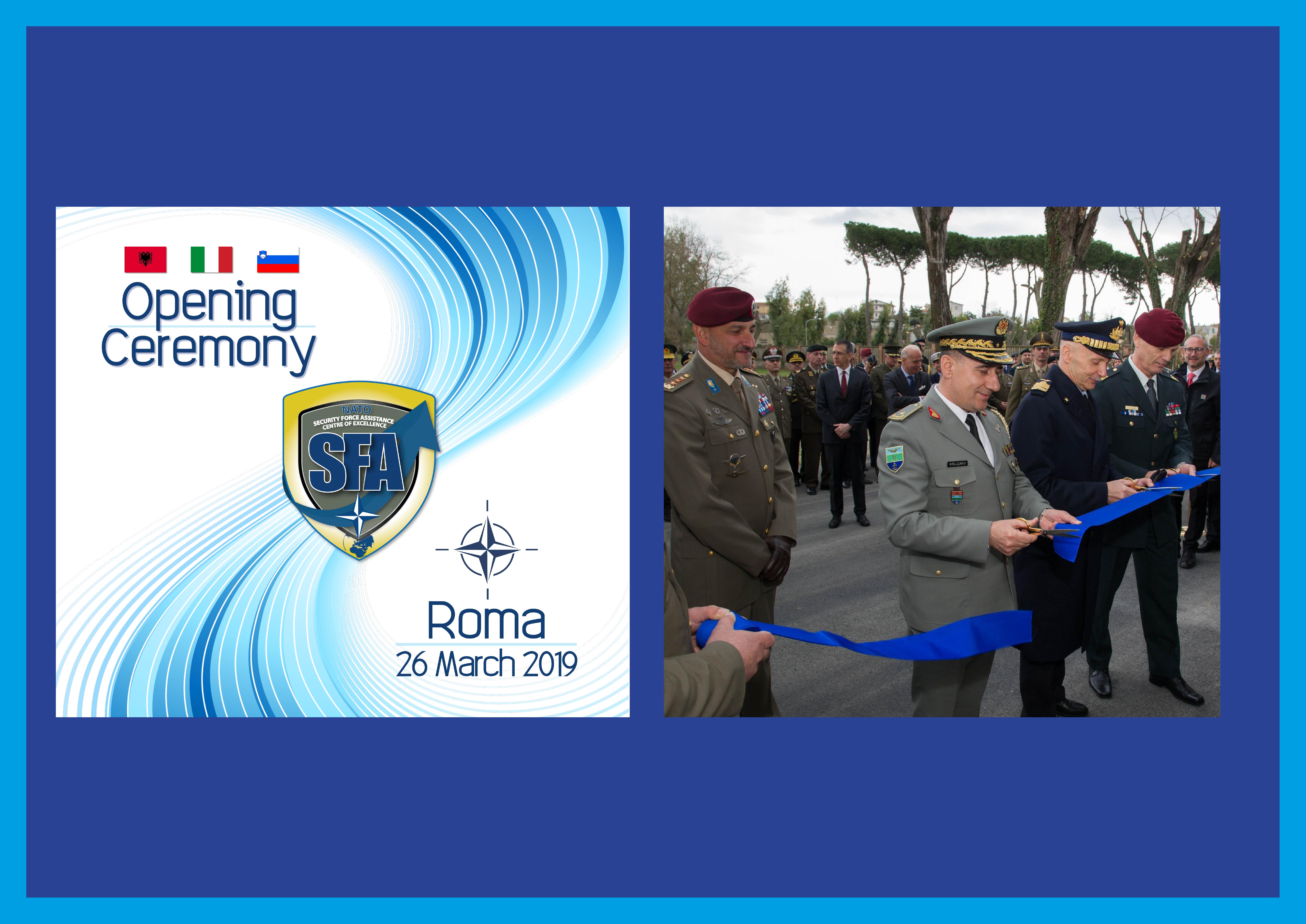 1st NATO SFA COE Opening Ceremony anniversary